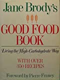 Jane Brody's Good Food Book, Jane Brody, 0553343467
