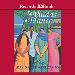 Las viudas de blanco [The Widows of Blanco (Texto Completo)]