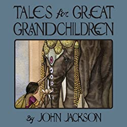 Tales for Great Grandchildren