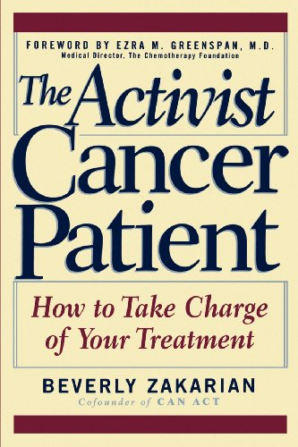 The Activist Cancer Patient: How to Take Charge of Your Treatment
