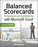 Balanced Scorecards & Operational Dashboards with Microsoft Excel: Second Edition