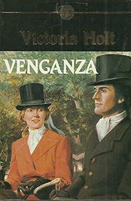 VENGANZA: Amazon.es: Holt,Victoria: Libros