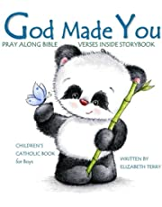 Children's Catholic Book for Boys: God Made You: Watercolor Illustrated Bible Verses Catholic Books for Kids in All Departments Catholic Books in books Catholic Easter Basket Stuffers in all Depart Easter Gifts for boys First Communion Gifts for Boys in all Dep