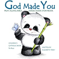 Children's Catholic Book for Boys: God Made You: Watercolor Illustrated Bible Verses Catholic Books for Kids in All…