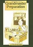 Grandmaster Preparation, Lev Polugaevsky, 4871874516
