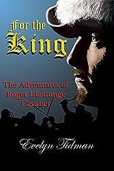For The King: The Adventures of Roger L'Estrange - Cavalier