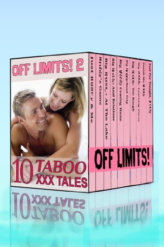 Off Limits 2: Box Set of Ten Taboo XXX (Coyote Rose)