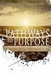 Pathways to Purpose: A Devotional Journey to Purpose