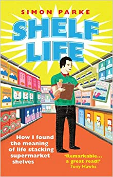 Book Shelf Life: How I Found The Meaning of Life Stacking Supermarket Shelves