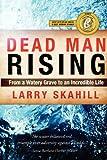 Dead Man Rising, Mr. Larry Skahill, 0985834102