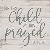 For This Child We Have Prayed Whitewash 5.5 x 5.5 Solid Wood Plank Wall Plaque Sign