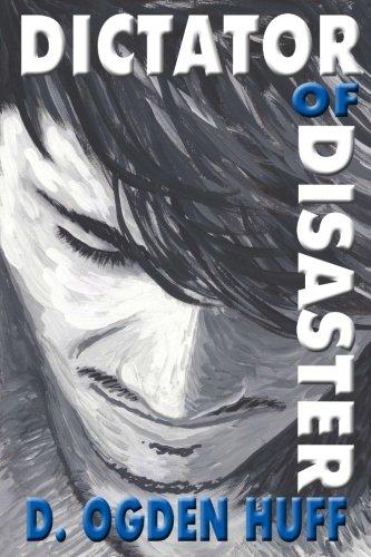 Dictator of Disaster (Too Sensitive) (Volume 3) pdf