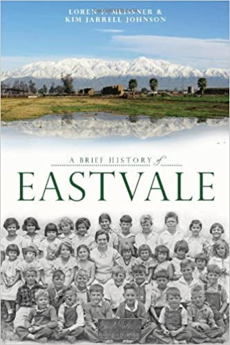 A Brief History of Eastvale by Loren P. Meissner (2013-07-16)