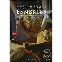 Ekşi Mayalı Ekmekler: Evde ekşi maya yapımını da içerir