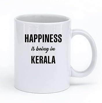 Buy Gift Urself Happiness Is Being In Kerala White Ceramic Coffee Mug