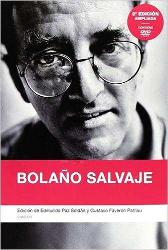 Bolaño Salvaje - 2ª Edición: 2ª edición, ampliada ENSAYO: Amazon ...