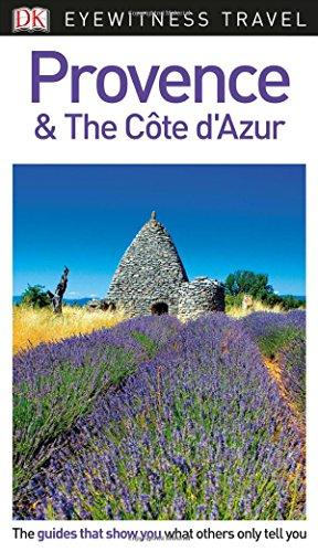 DK Eyewitness Travel Guide Provence & The Cote d'Azur Cotes Du Rhone