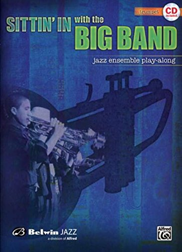 Sittin' In with the Big Band, Vol 1: Trumpet, Book & CD