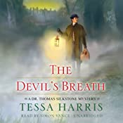 The Devil's Breath: Dr. Thomas Silkstone, Book 3 | Tessa Harris