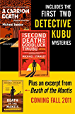 Michael Stanley Bundle: A Carrion Death & The 2nd Death of Goodluck Tinubu: The Detective Kubu Mysteries with Exclusive Excerpt of Death of the Mantis (Detective Kubu Series)