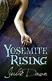 Yosemite Rising (Meadowlark Book 1)