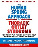The Human Spring Approach to Thoracic Outlet