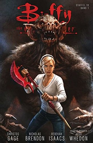 Buffy The Vampire Slayer (Staffel 10): Bd. 1: Neue Regeln