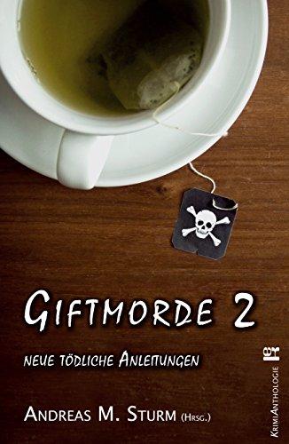 Giftmorde 2: neue tödliche Anleitungen (German Edition) (Weibliche Flieger)