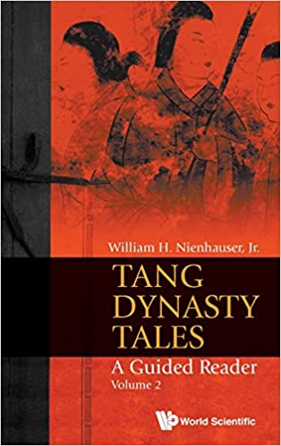 Tang Dynasty Tales: A Guided Reader: Volume 2