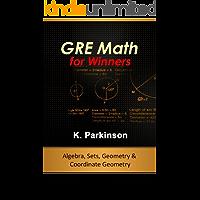 GRE Math for Winners - Algebra, Sets, Geometry & Coordinate Geometry
