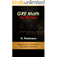 GRE Math for Winners - Algebra, Sets, Geometry & Coordinate Geometry (English Edition)