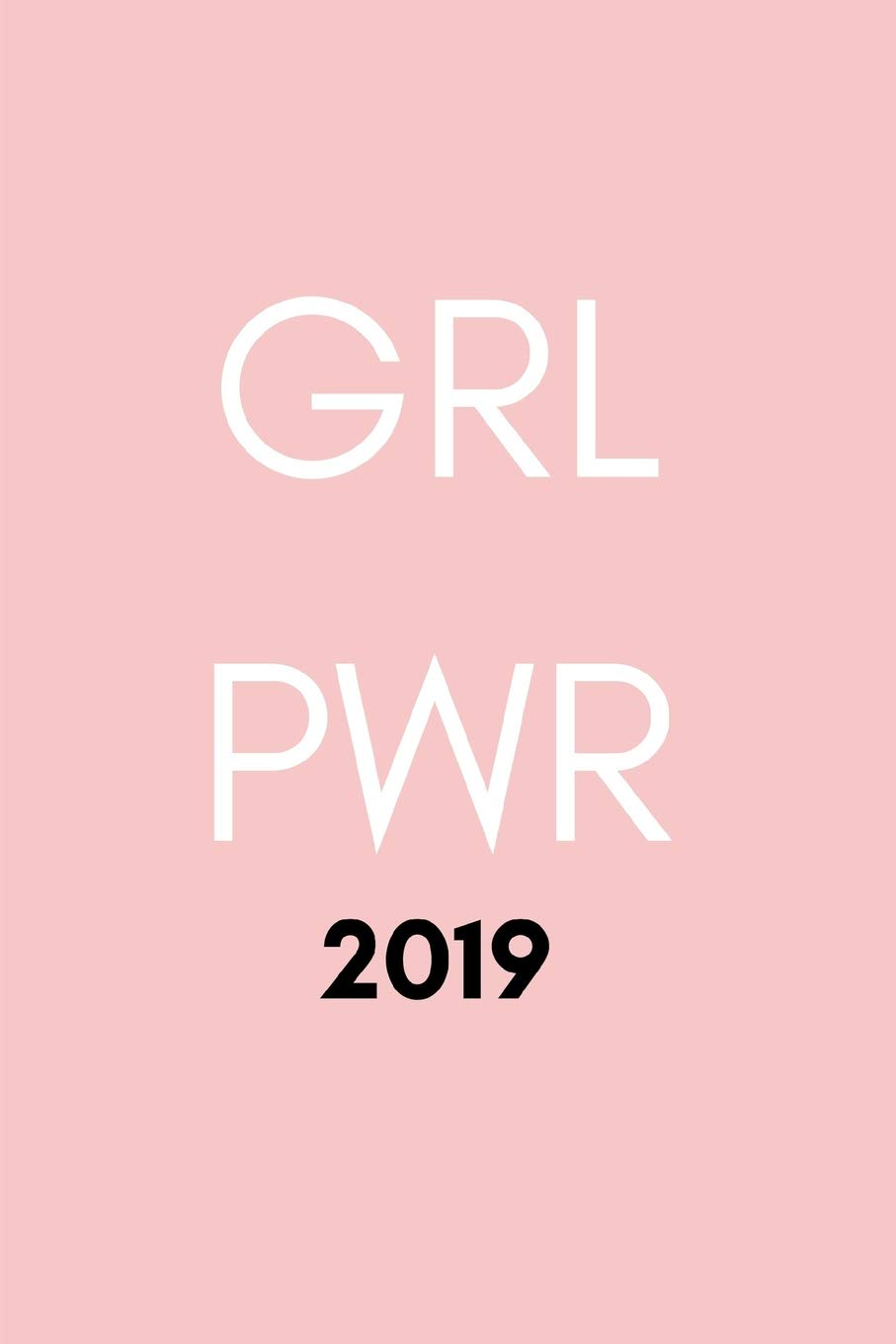GRL PWR 2019: Week to View Daily Agenda Planner For The New ...
