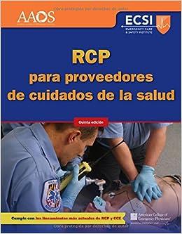 Book RCP Para Proveedores De Cuidados De La Salud, Quinta Edici�n