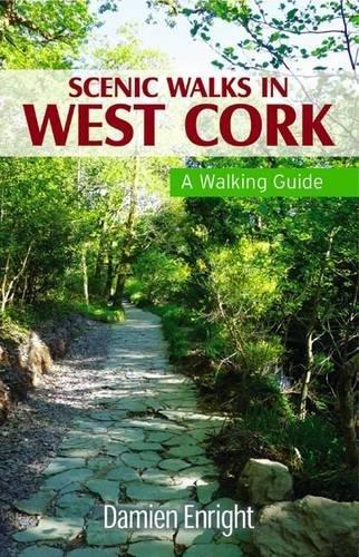 Scenic Walks in West Cork: A Walking Guide pdf