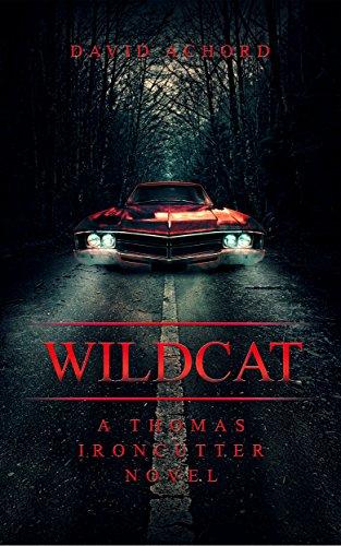 Wildcat: A Thomas Ironcutter Novel cover