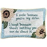 Manual 12.5 x 8.5-Inch Decorative Throw Pillow, I Smile I Laugh/Sister