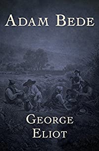 Adam Bede by George Eliot ebook deal