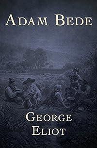 Adam Bede by George Eliot ebook deal