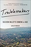 #3: Troublemakers: Silicon Valley's Coming of Age