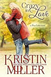 Crazy in Love (Blue Lake Series, Book 3)