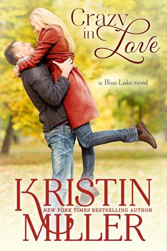 Crazy in Love (Blue Lake Series, Book 1)