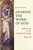 Hearing the Word of God, John R. Donahue, 0814627854