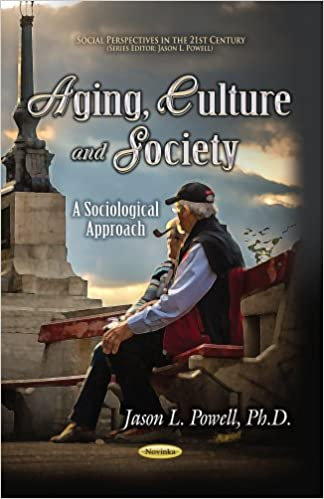 AGING CULTURE SOCIETY (Social Perspectives in the 21st Century)