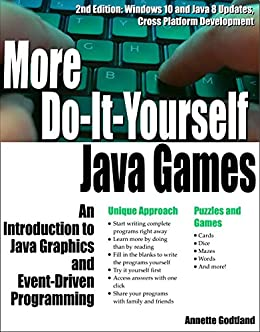 More do it yourself java games an introduction to java graphics and more do it yourself java games an introduction to java graphics and event solutioingenieria Images