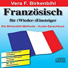 Französisch für (Wieder-)Einsteiger Hörbuch von Vera F. Birkenbihl Gesprochen von:  N.N.