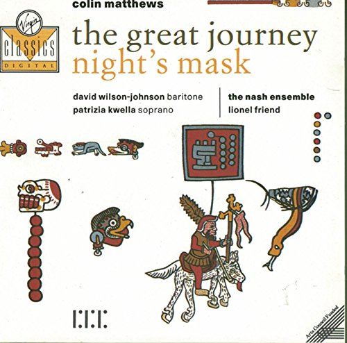 Price comparison product image Colin Matthews: The Great Journey; Fuga; Night's Mask