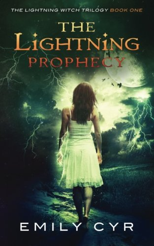 The Lightning Prophecy (The Lightning Witch Trilogy) (Volume 1)