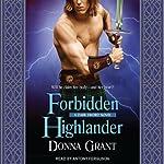 Forbidden Highlander: Dark Sword, Book 2   Donna Grant