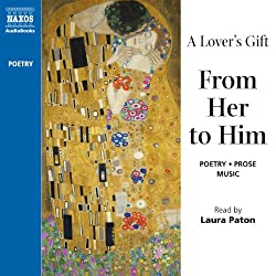A Lover's Gift from Her to Him (Unabridged Selections)