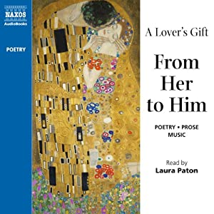 A Lover's Gift from Her to Him (Unabridged Selections) Audiobook